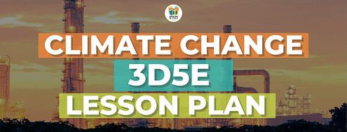 STEM4Real Climate Change 3D5E Lesson Plan